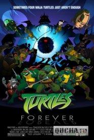 Черепашки Навсегда / Turtles Forever